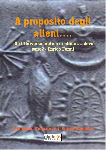 a proposito degli alieni.... di francesco toscano ed enrico messina