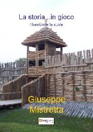 La storia...in gioco - Giuseppe Mistretta