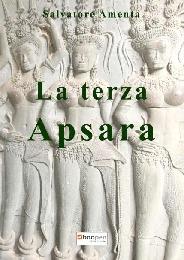 La terza Apsara - Salvatore Amenta