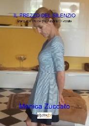 IL PREZZO DEL SILENZIO - Monica Zuccato