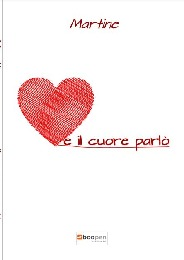 E il cuore parlò - Martine