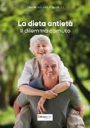 La dieta antietà - Claudia e Renato Cappelletti